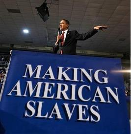 barack-obama-making-americans-slaves