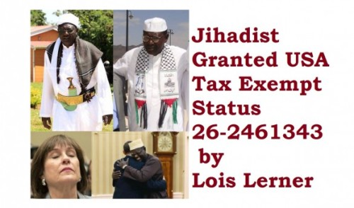 jihadist granted usa tax exempt by lois lerner